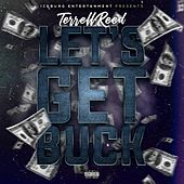 Let's Get Buck by Terrell Reed