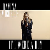 If I Were a Boy van Davina Michelle