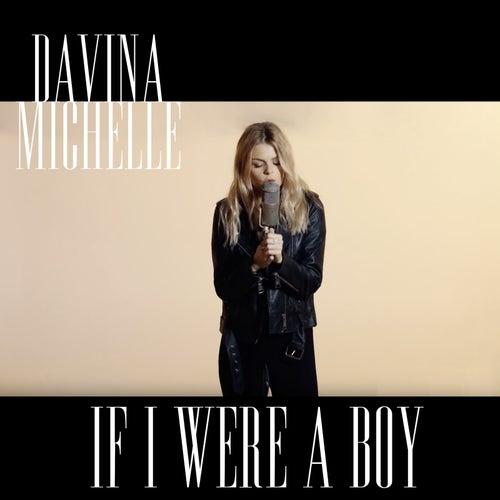 If I Were a Boy van Davina Michelle