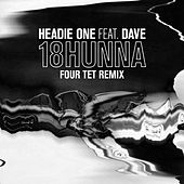 18HUNNA (Four Tet Remix) di Headie One