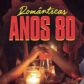 Românticas Anos 80 de Various Artists