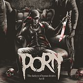 The Darkest of Human Desires, Act II by Porn