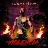 Violencia van Santa Flow