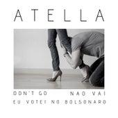 Nao Vai-Don't Go von Atella