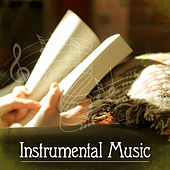 Instrumental Music – Ambient Serenity, Music for Relaxation, Sleep, Calm Down and Reading, Best Background Music by Relaxing Piano Music