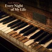 Every Night of My Life von Andy Prieboy