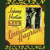 Live At The Louisiana Hayride  (HD Remastered) de Johnny Horton