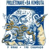Projetonave & Ba Kimbuta de ProjetoNave