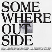 Somewhere Outside von Various Artists