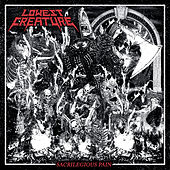 Sacrilegious Pain by Lowest Creature