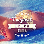 Tropical Ibiza Hits – Sexy Lounge, Total Relaxation, Sunshine, Party Chill Out, All Night Chill von Chill Out