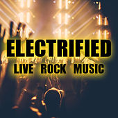 Electrified Live Rock Mix de Various Artists