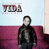 Vida Mas Simple de Willie Colon