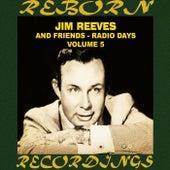 Radio Days, Vol. 5 (HD Remastered) by Jim Reeves
