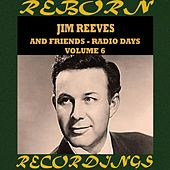 Radio Days, Vol. 6 (HD Remastered) de Jim Reeves