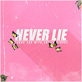 Never Lie by Young Xav