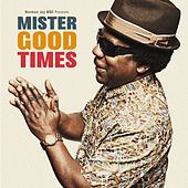 Mister Good Times de Various Artists