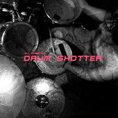 Drum Shotter by Dj tomsten