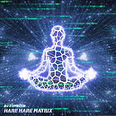 Hare hare Matrix by Dj tomsten