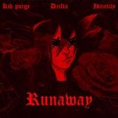Runaway by Kid Purge