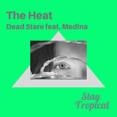 The Heat by Dead Stare