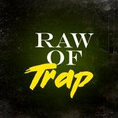 Raw of Trap de Fifty Vinc