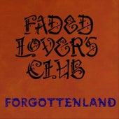 Forgottenland von Faded Lover's Club