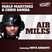 Air Miles (feat. Onyx Ashanti) de Pablo Martinez