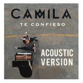 Te Confieso (Acustic Version) de Camila