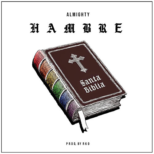 Hambre by Almighty