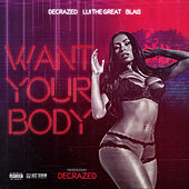 Want Your Body von Decrazed