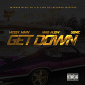 Get Down (feat. Messy Marv) by Mad Flow