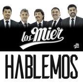 Hablemos by Los Mier