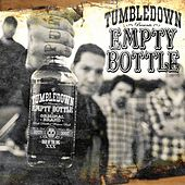 Empty Bottle by Mike Herrera's Tumbledown