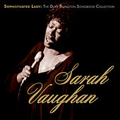 Sophisticated Lady: The Duke Ellington Songbook Collection von Sarah Vaughan