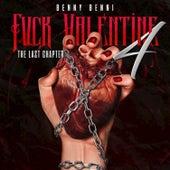 Fuck Valentine 4: The Last Chapter von Benny Benni