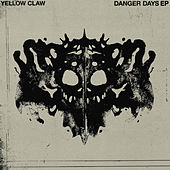 Danger Days von Yellow Claw