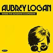 Where the Sunshine Is Expensive de Aubrey Logan