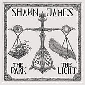 The Dark & The Light de Shawn James