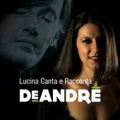 Lucina Canta E Racconta De André (Live) di Various Artists
