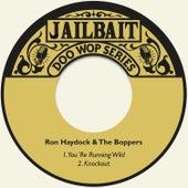 You´re Running Wild de Ron Haydock & the Boppers