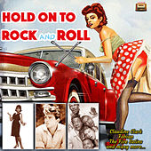Hold on to Rock and Roll de Various Artists