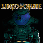Chain Child by Lion's Share