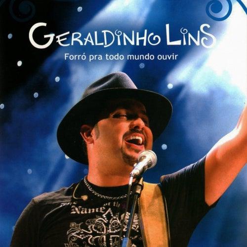Forró pra Todo Mundo Ouvir (Ao Vivo) von Geraldinho Lins