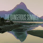 Where Were You When The Sky Opened Up de The Dangerous Summer