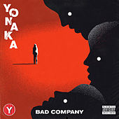 Bad Company by Yonaka