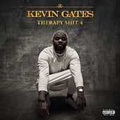Therapy Shit 4 de Kevin Gates