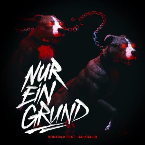 Nur ein Grund (feat. Jah Khalib) von Kontra K