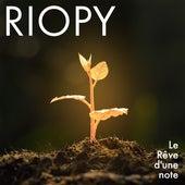 Le Rêve d'une note de Riopy