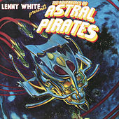The Adventures Of Astral Pirates by Lenny White